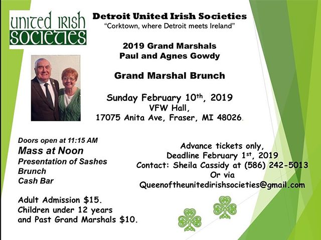Join us Feb 10th for the Grand Marshall Brunch! Email or call Sheila Cassidy for advance tickets!  Want to represent the Irish community with the Grand Marshalls as Parade Queen or Court? Fill out the forms through the link in the bio to join the competition !