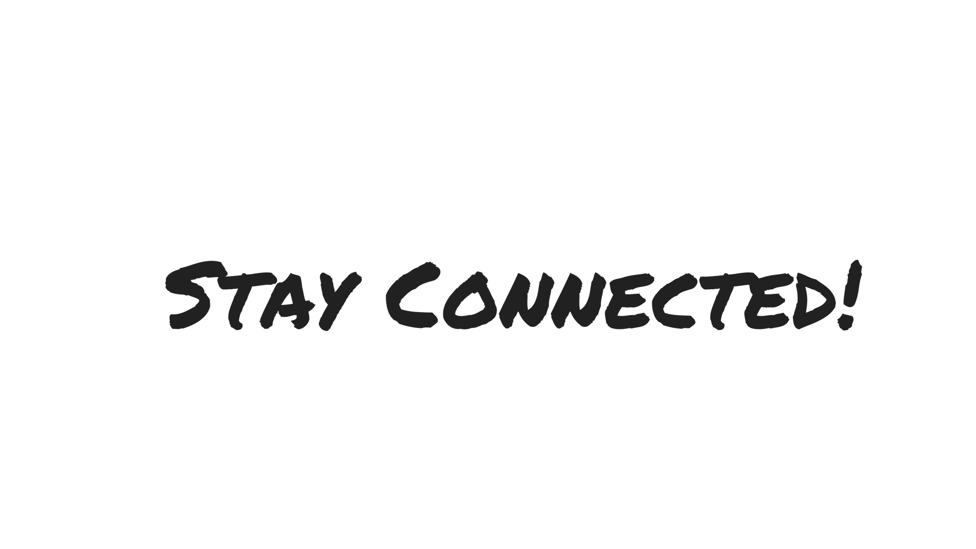 Stay Connected!.png