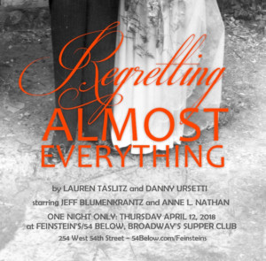 https://www.broadwayworld.com/cabaret/article/Jeff-Blumenkrantz-and-Anne-L-Nathan-To-Star-in-REGRETTING-ALMOST-EVERYTHING-at-54-Below-20180221