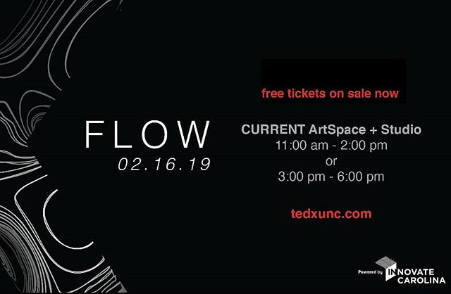 Make sure to grab your tickets for TEDxUNC:FlOW from our website!  Powered by @innovatecarolina