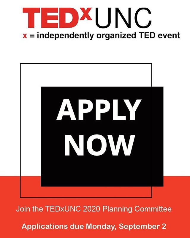APPLICATIONS ARE OPEN!  Have you ever wanted to help organize a TEDx talk?  Now is your chance!  Apply to be a part of the TEDxUNC Planning Committee for the 2020 Conference.  Help market for the event, pick speakers, and design the conference.  The application is available in bio and here: https://docs.google.com/forms/u/1/d/e/1FAIpQLSdktYy3mo5FIp94-e4s-cG0xjMuk4qmyZHMWYnJs8O4sUAPaw/viewform