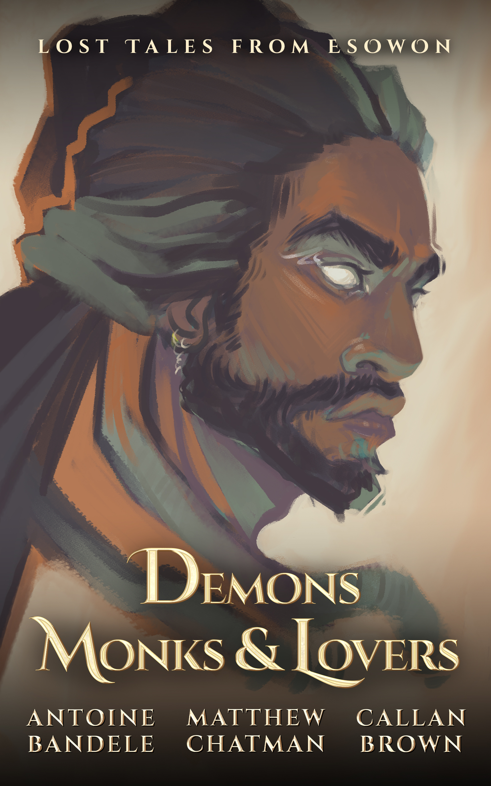DEMONS, MONKS, & LOVERS - The first collection in the ongoing series of shorts, novelettes, and novellas compiling fantasy stories from the world of Esowon.Inside you will find dastardly beasts, tortured monks, and unexpected lovers in a set of tales that'll transport you to lands lost to time.◦ PRE-ORDER