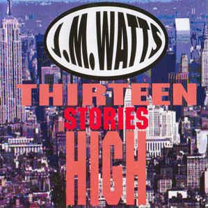1997 - THIRTEEN STORIES HIGH