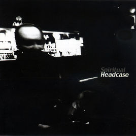 2000 - SPIRITUAL HEADCASE