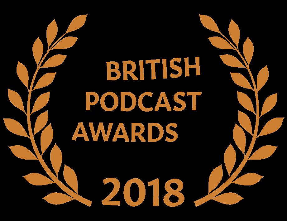 Smartest British Podcast 2018 (Bronze Award)