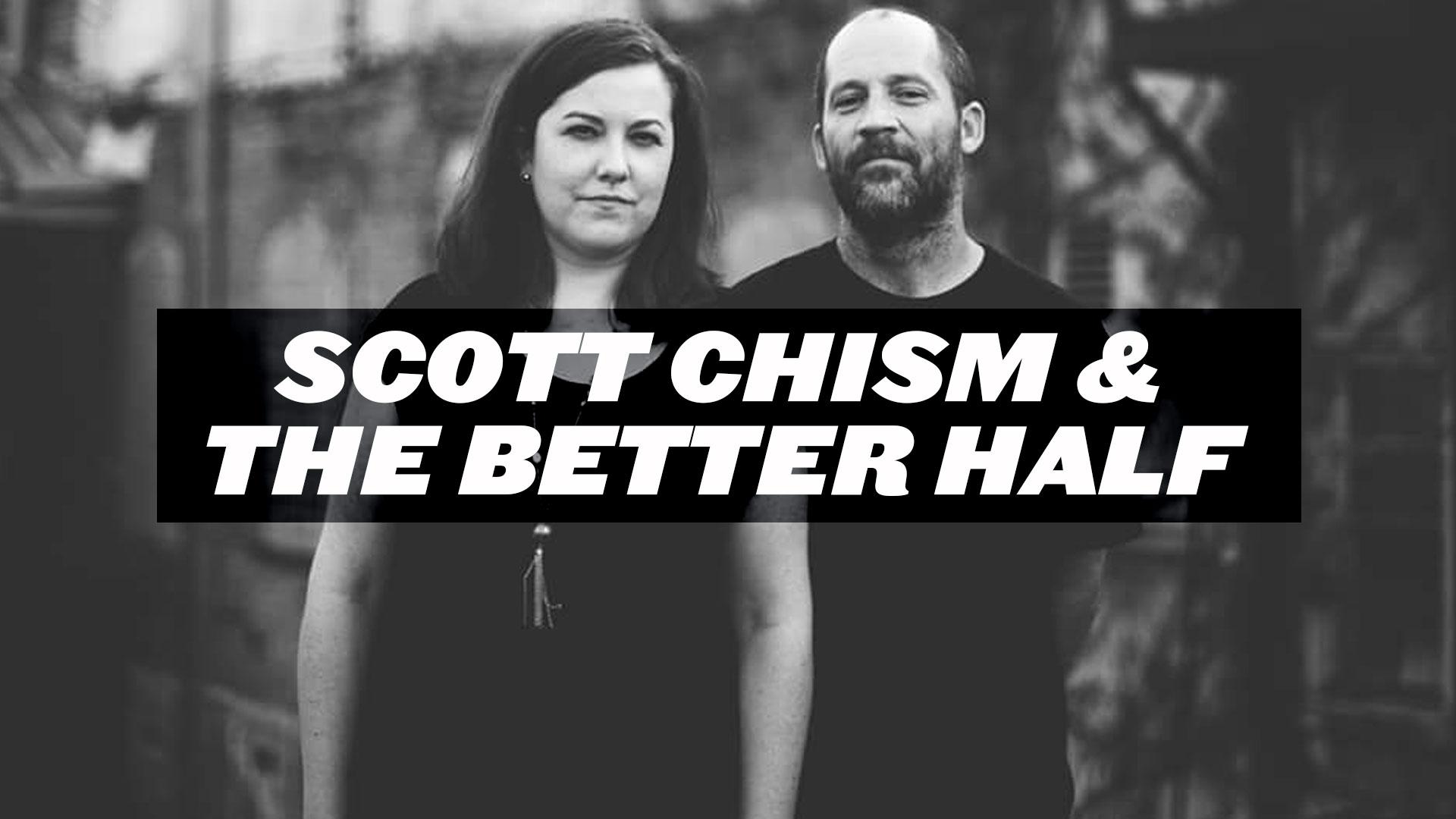 scott-chism-and-the-better-half.jpg