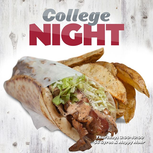 Thursday Night is College Night! $6 Gyros and Happy Hour from 3:00pm-10:00pm. OPEN LATE! #ItsALovelyDayForAGyro #DrinkBeerBeHappy