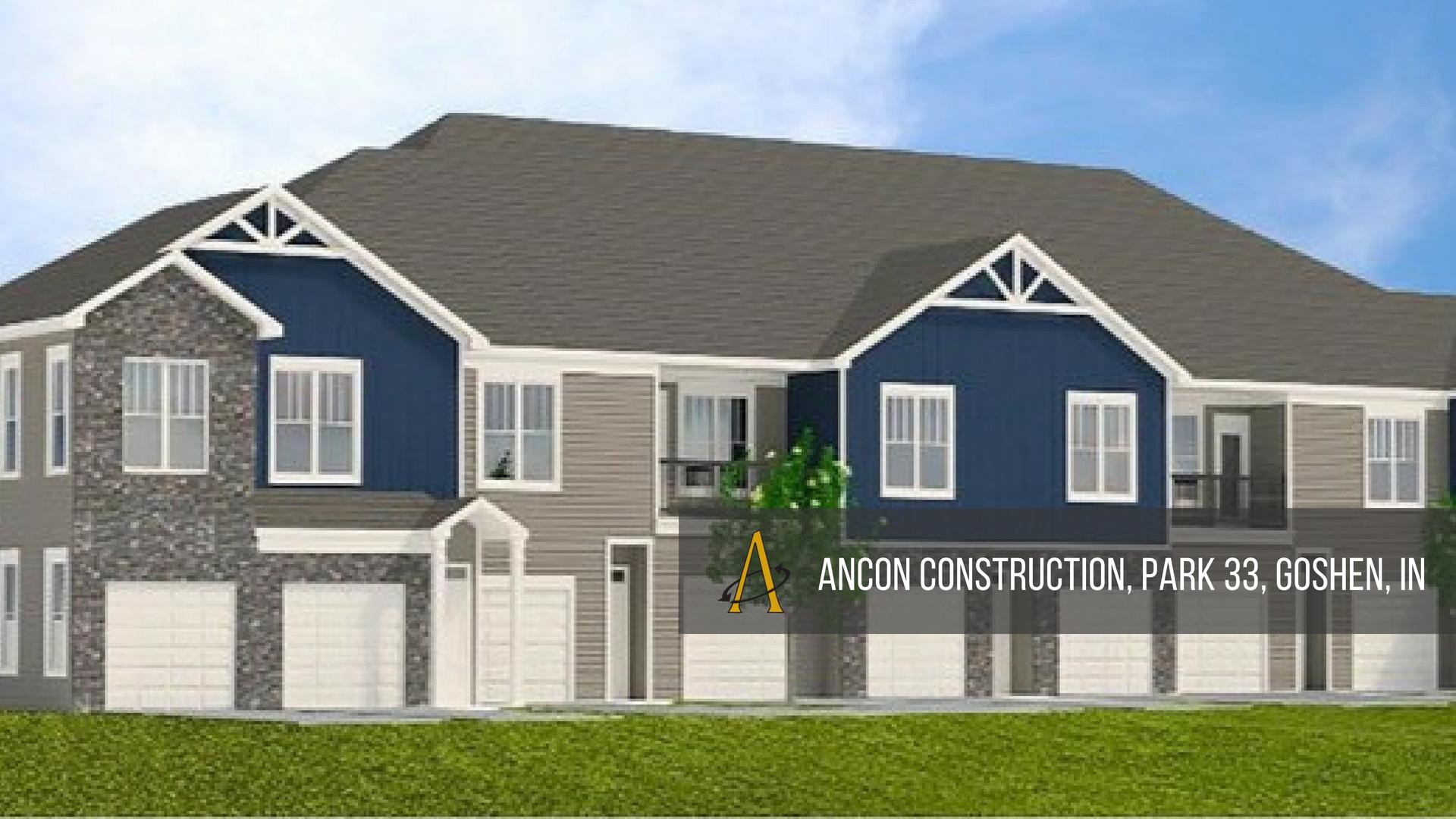 Ancon Construction, Park 33, Goshen, Indiana