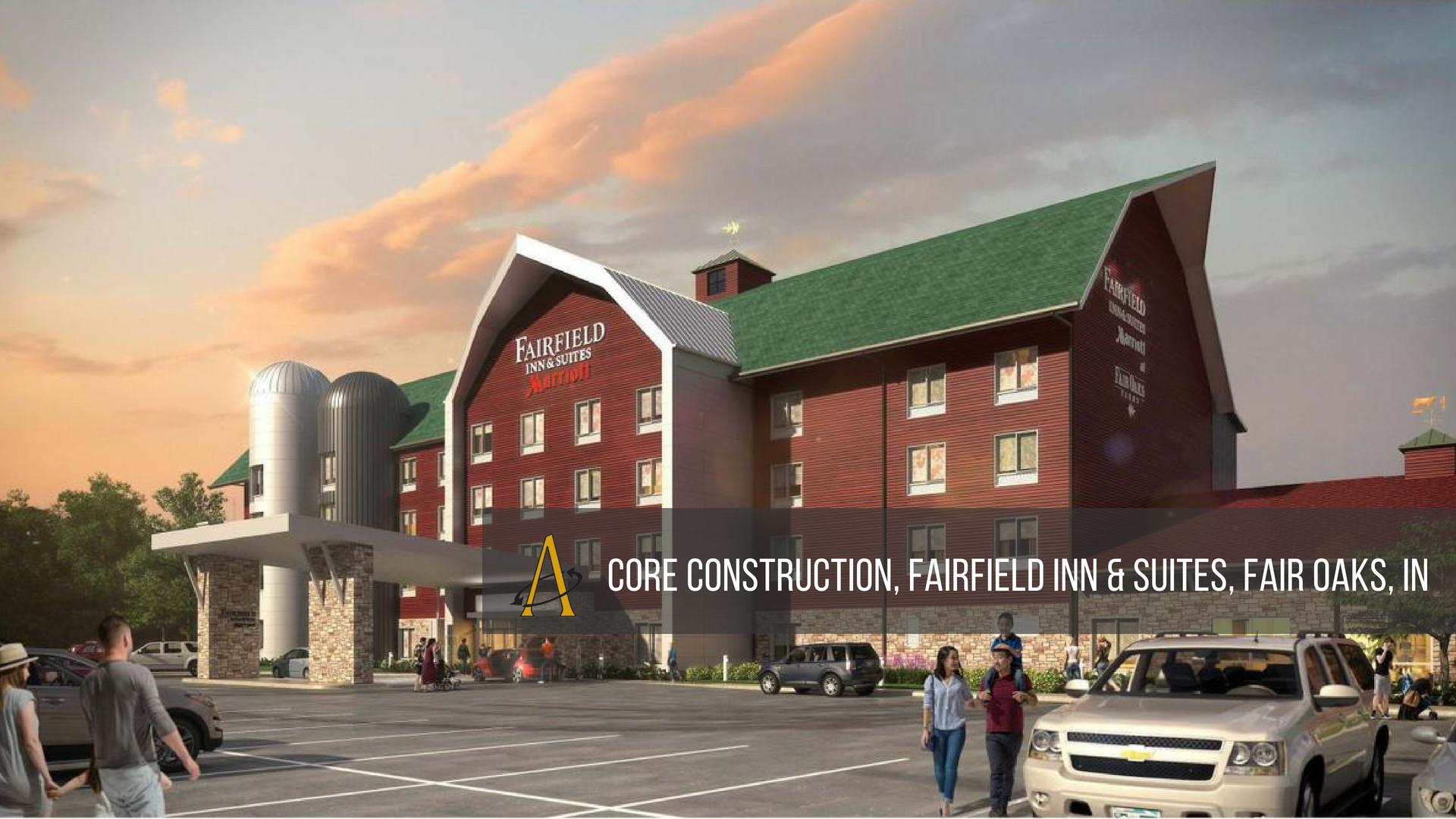 Core Construction, Fairfield Inn & Suites, Fair Oaks, IN