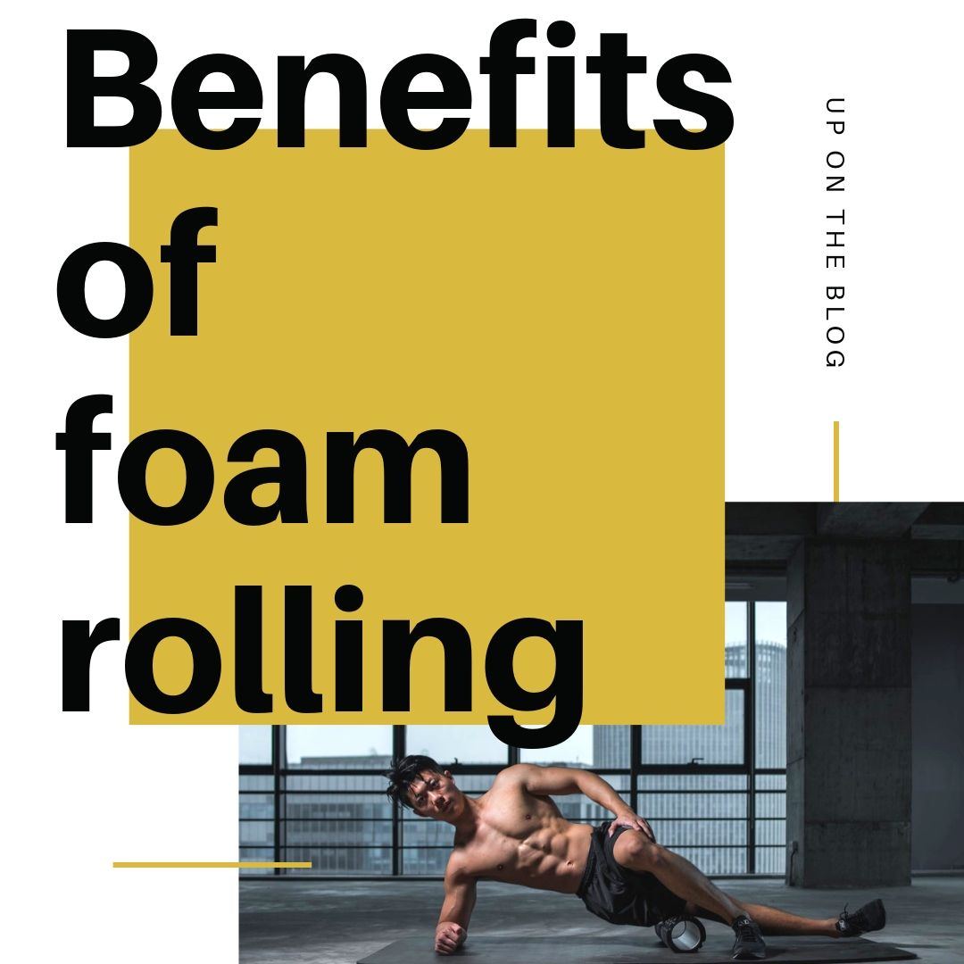 Benefits of foam rolling.jpg