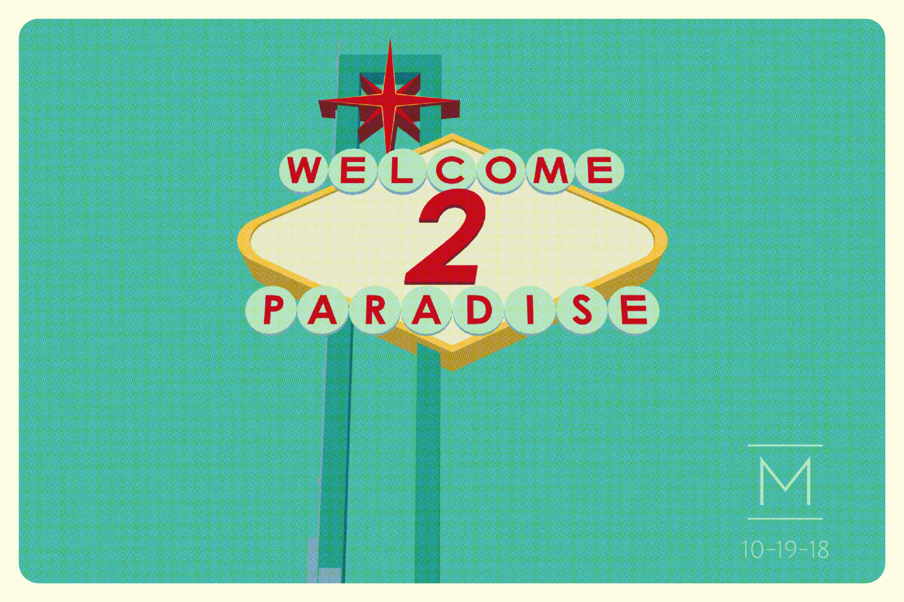 - Welcome 2 Paradise presents a selection of meticulously executed paintings that employ imagery from the November 2017 Las Vegas shooting to juxtapose the visual and emotional and engage the viewer in a larger narrative.