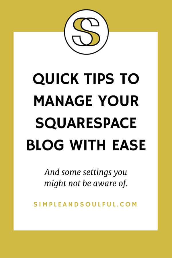 tips+to+manage+your+Squarespace+blog+with+ease (1).jpg