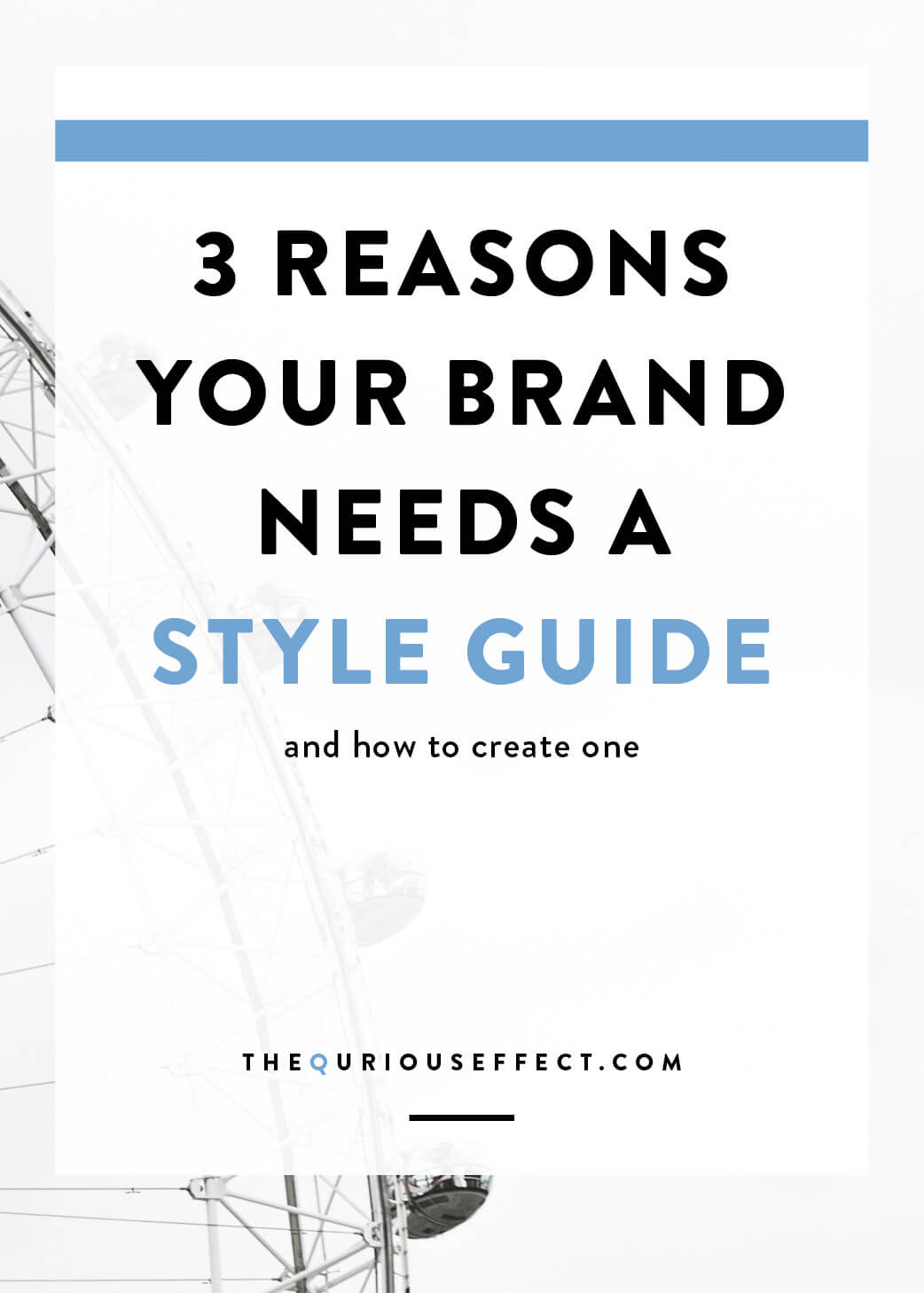 3 Reasons your brand needs a style guide and how to create one of your own. By The Qurious Effect, Squarespace and brand design.