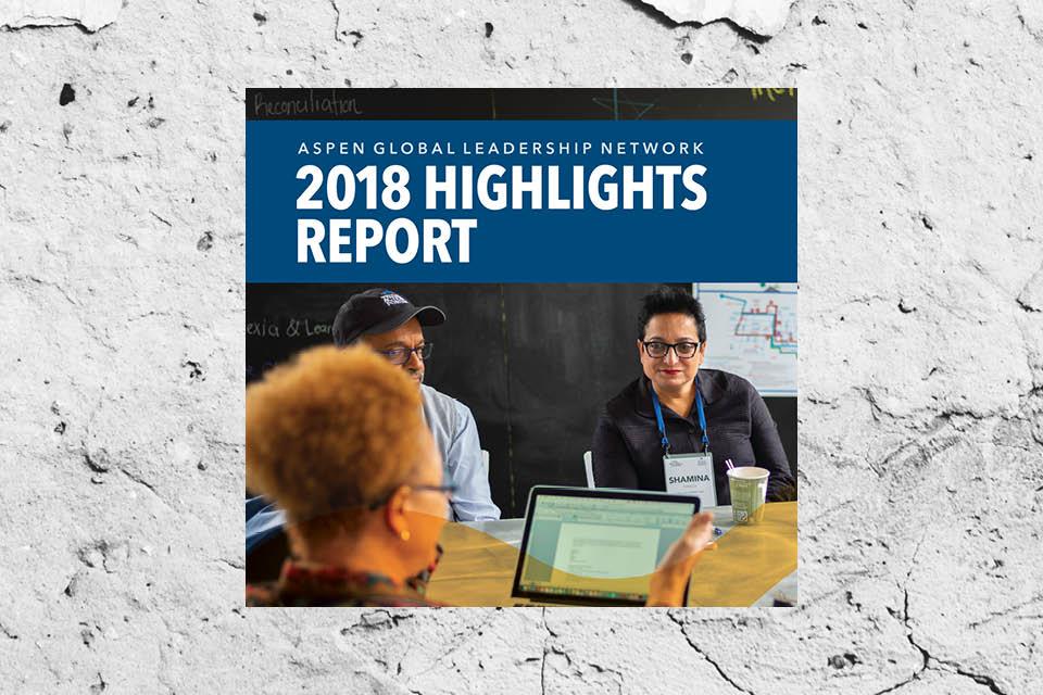 Aspen Global Leadership Network Highlights Report