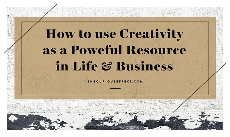 USING CREATIVITY AS A POWERFUL RESOURCE IN LIFE & BUSINESS   Think you're not creative? Think again! Thoughts on the meaning of creativity with real life ideas on how you can be creative in life and business.    READ MORE →