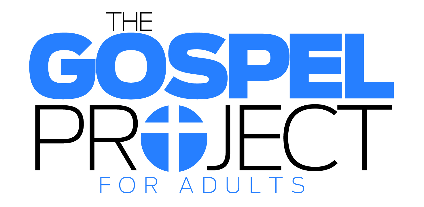 Adult Class - View The Gospel Project for Adults