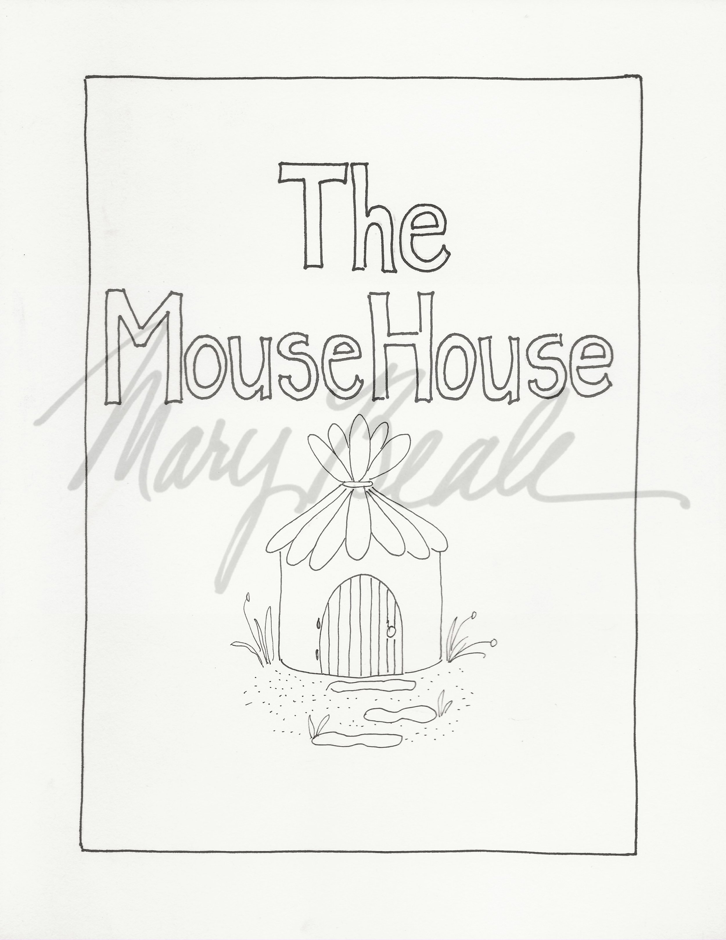 TheMouseHouse-B&W watermarked (With Watermark).jpg