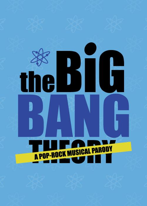 the_big_bang_theory_a_pop_rock_musical_parody_500x700.jpg
