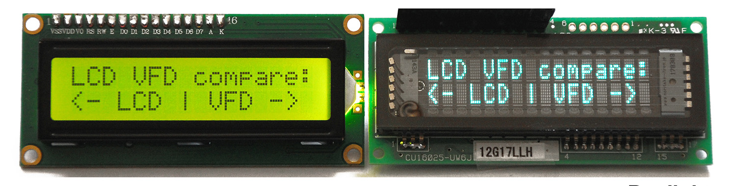 Even LCD controllers such as HD44780 (shown with LCD display left, VFD display right) work with ASCII characters