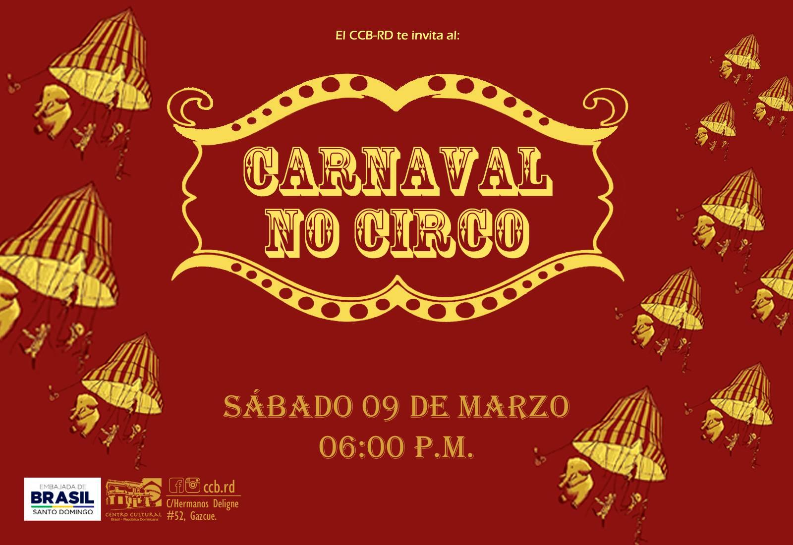 Carnaval De Brazil en Santo Domingo.  Música, baile y comida | Centro cultural de Brazil, Santo Domingo | Sábado 09 de marzo, 6:00 P.M.