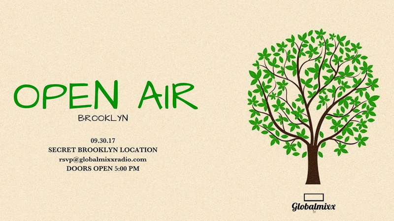 OPEN AIR BROOKLYN - Saturday, Sep. 30 - ZENI KARPUZI - DEAP SOMA - JOE BRONSON - TRISTAN DOMINGUEZ - LARRY P b2b JUAN JIMENEZSecret Brooklyn LocationNO COVERDoors Open at 5 PM
