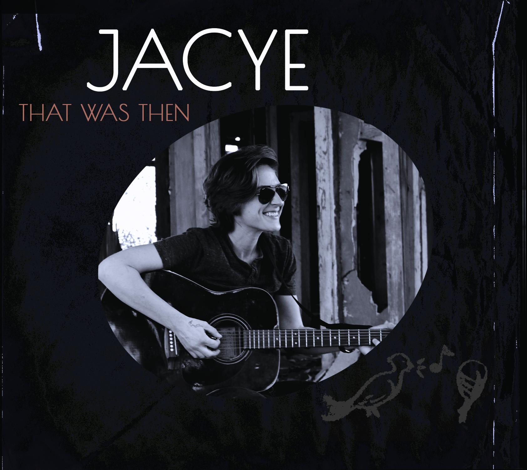 Jacye - That Was Then Cover.jpg