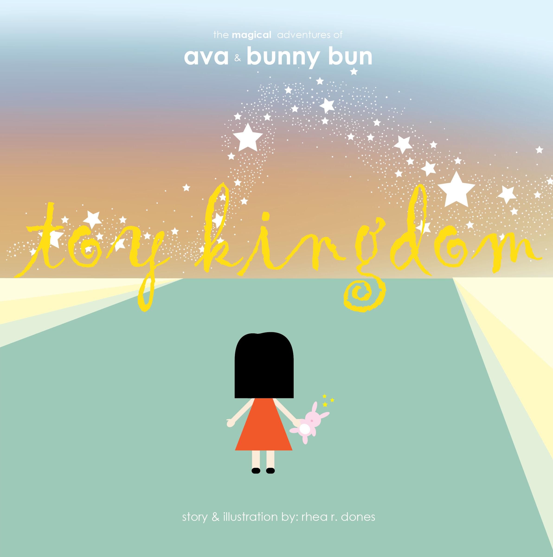 The Magical Adventures of Ava & Bunny Bun - Toy Kingdom
