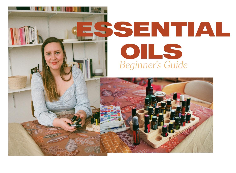 Essential Oils Beginner's Guide   was du zu ätherischen Ölen ...