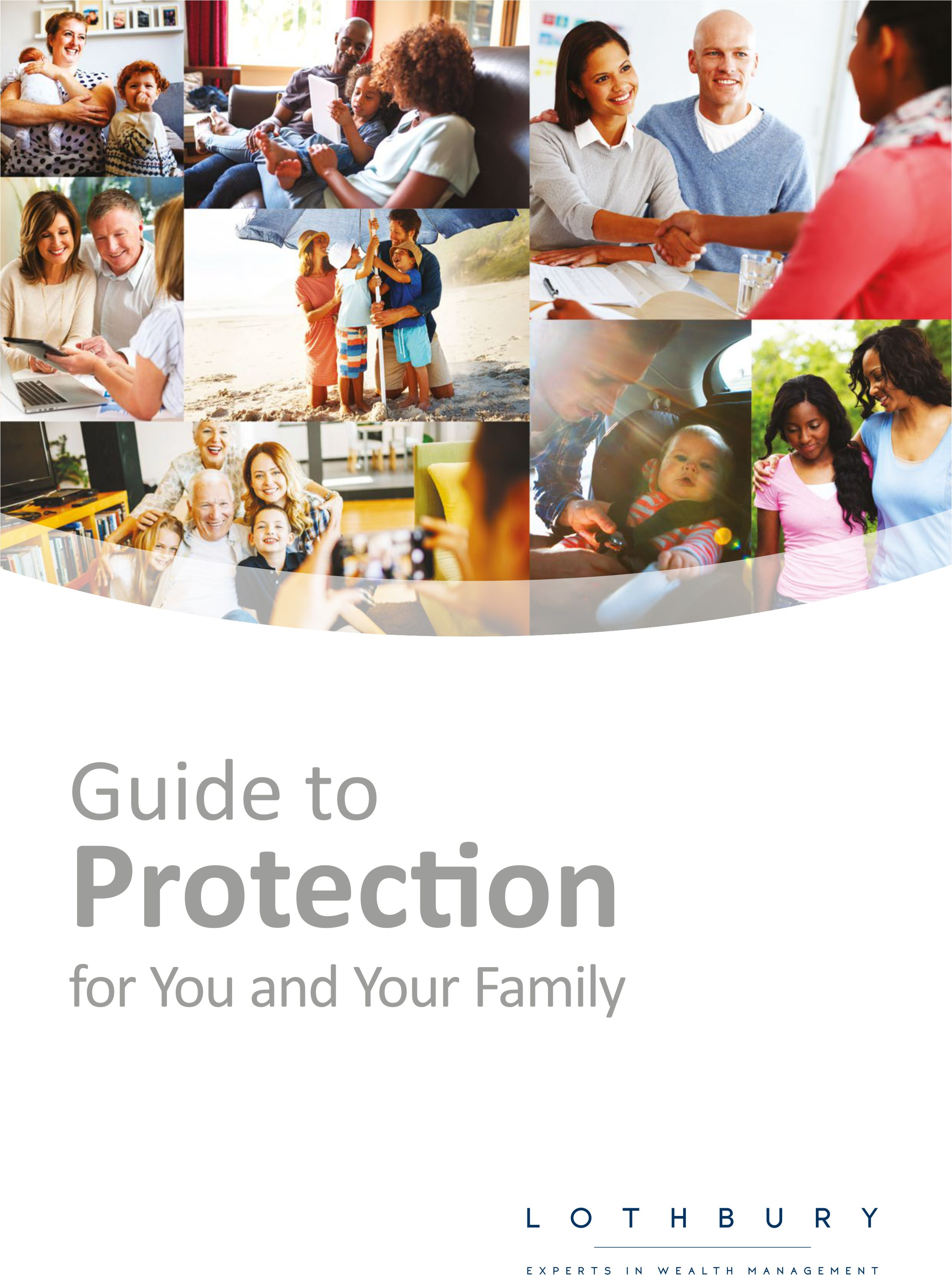 guide to protection  - Our easy to read guide to the different insurances that are available to provide protection against illness and death for you and your family