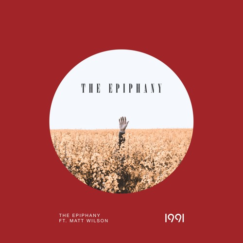 THE EPIPHANY - The Epiphany, the track I co-wrote and sung with 1991, is officially out now!Click below to download the single or hear it on all streaming platforms.