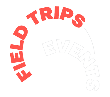 Field Trips Events