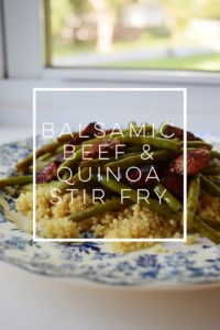4 Ingredient Balsamic Beef & Quinoa Stir Fry
