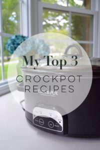 My Top 3: CrockPot Recipes