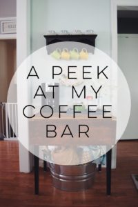 A Peek At My Coffee Bar