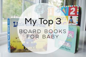My Top 3: Board Books for Baby