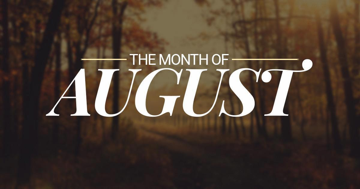 month-of-august.jpg