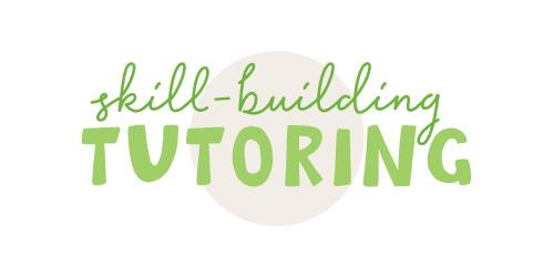Skill-building Tutoring
