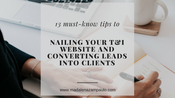 13 Must-Know Tips to Nailing Your Translation and Interpreting Website and Converting Leads into Clients | Madalena Sanchez Zampaulo | marketing tips for translators and interpreters | websites for translators and interpreters
