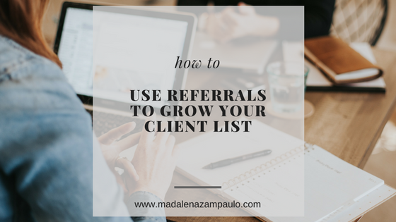 How to Use Referrals to Grow Your Client List.png