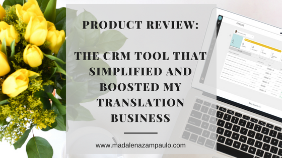 Product Review_The CRM Tool That Simplified and Boosted My Translation Business.png