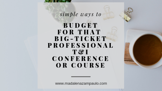 Simple Ways to Budget for That Big-Ticket Professional T&I Conference or Course.png