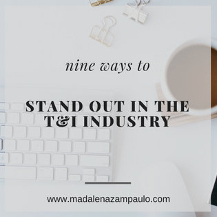 Nine Ways to Stand Out in the T&I Industry.png