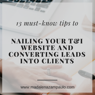 13 Must-Know Tips to Nailing Your T&I Website and Converting Leads into Clients.png
