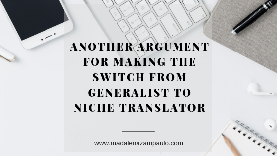 Another Argument for Making the Switch from Generalist to Niche Translator.png