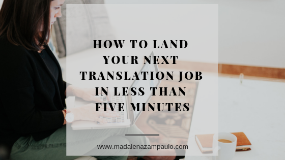 How to Land Your Next Translation Job in Less Than Five Minutes.png
