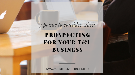 Three Points to Consider When Prospecting for your Translation and Interpreting Business.png