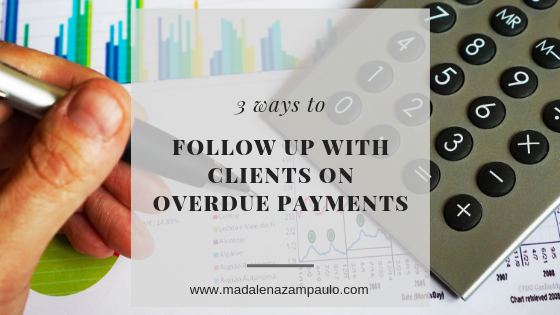 Three Ways to Follow Up with Clients on Overdue Payments.png