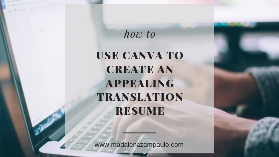 How to Use Canva to Create an Appealing Translation Resume.png