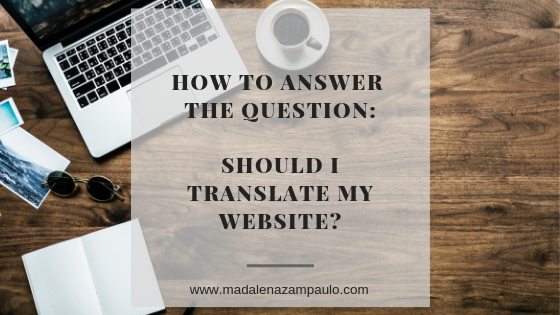 How to Answer to the Question_Should I Translate My Website.png
