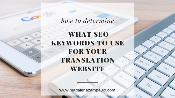 How to Determine What SEO Keywords to Use for Your Translation Website.png